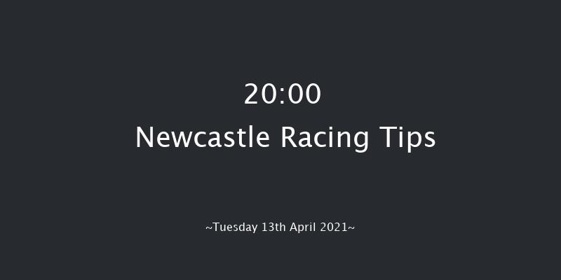 QuinnBet Best Odds Guaranteed Handicap Newcastle 20:00 Handicap (Class 6) 7f Sat 10th Apr 2021